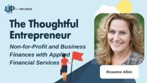 Roxanne's Episode of The Thoughtful Entrepreneur Podcast